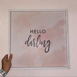 """hello darling"" frame"